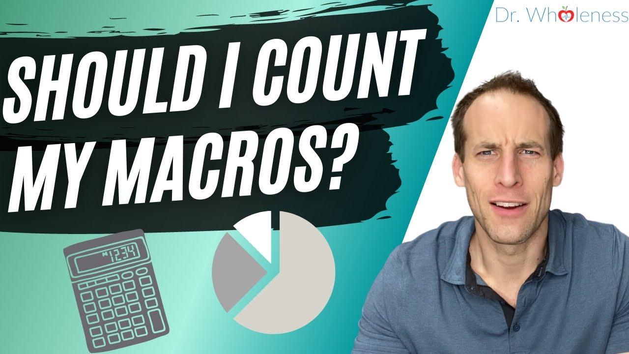 Should I count my macros?